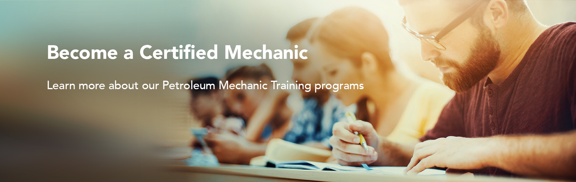 Become a certified mechanic- learm more about our Petroleum Mechanic training programs